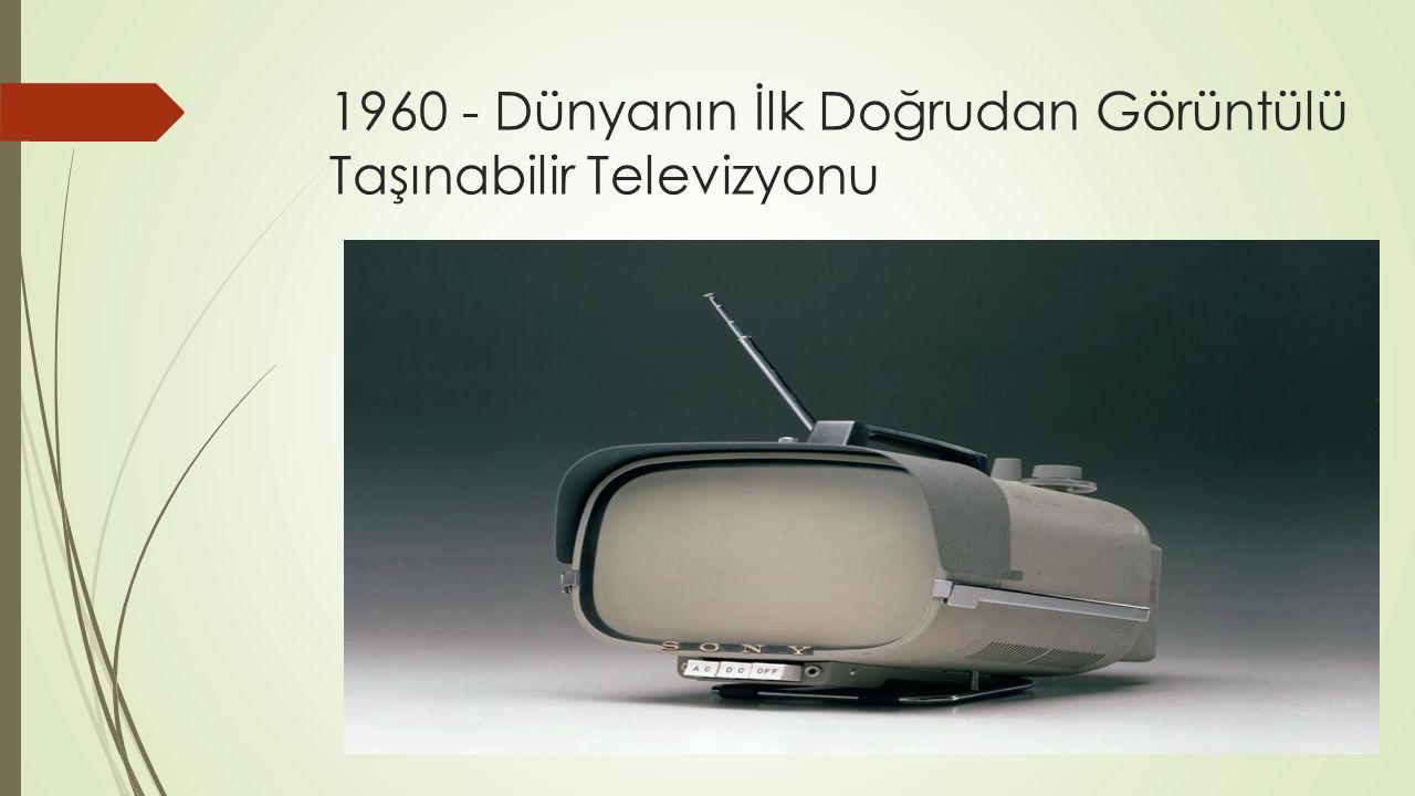 1960 - Dünyanın İlk Doğrudan Görüntülü Taşınabilir Televizyonu