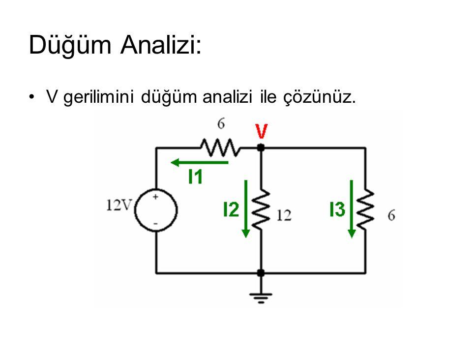 Düğüm Analizi: V gerilimini düğüm analizi ile çözünüz.