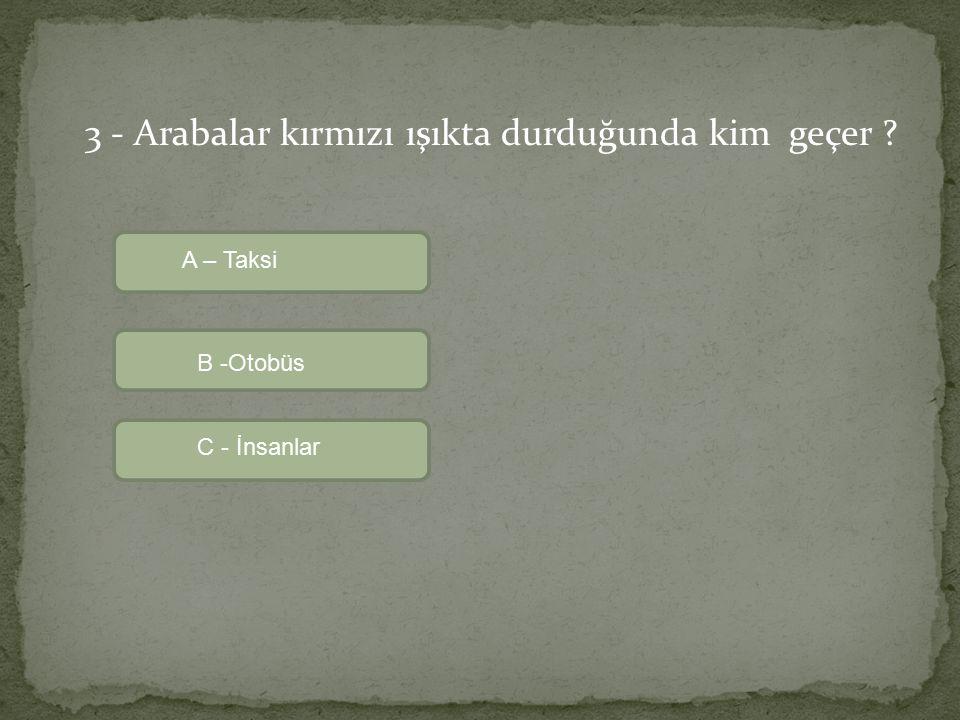Üzgünüm! yanlış cevap Tekrar dene