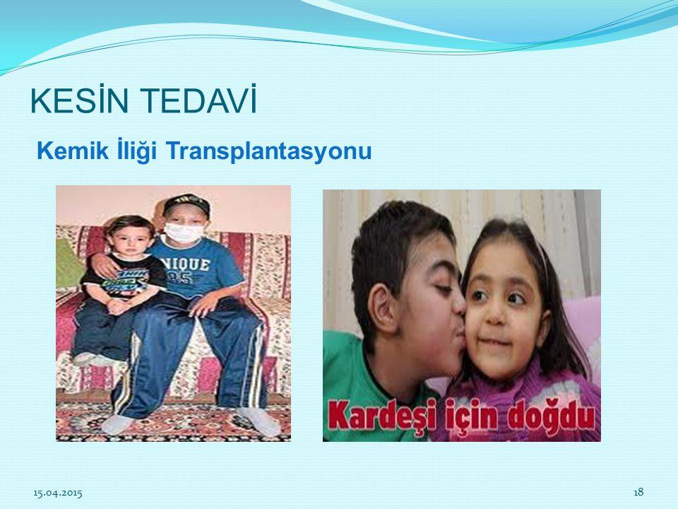 KESİN TEDAVİ Kemik İliği Transplantasyonu 15.04.201518