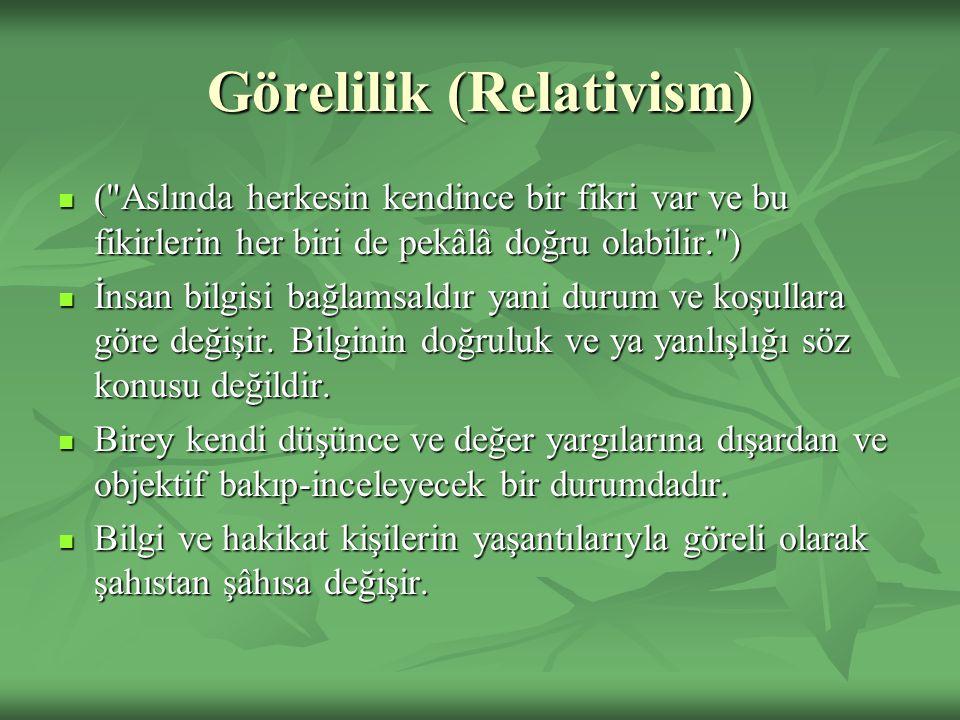 Görelilik (Relativism) (