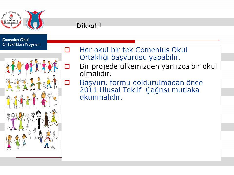 Comenius Okul Ortaklıkları Projeleri Dikkat .