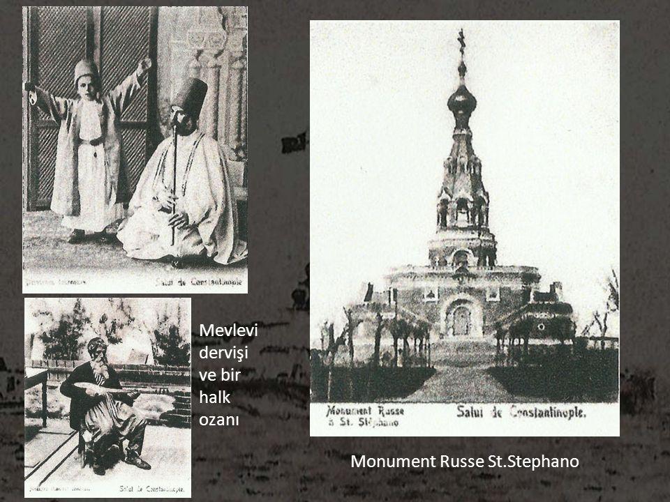 Mevlevi dervişi ve bir halk ozanı Monument Russe St.Stephano