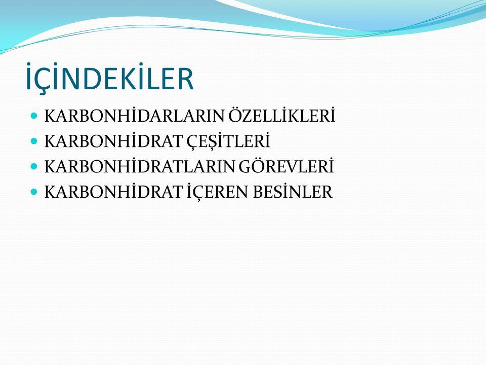 KARBONHİDRATLAR Karbonhidrat, hem canlının yapısına katılan hem de enerji sağlayan karbon, hidrojen ve oksijen elementlerinden oluşan organik bileşiklerin genel adıdır.karbonhidrojenoksijen