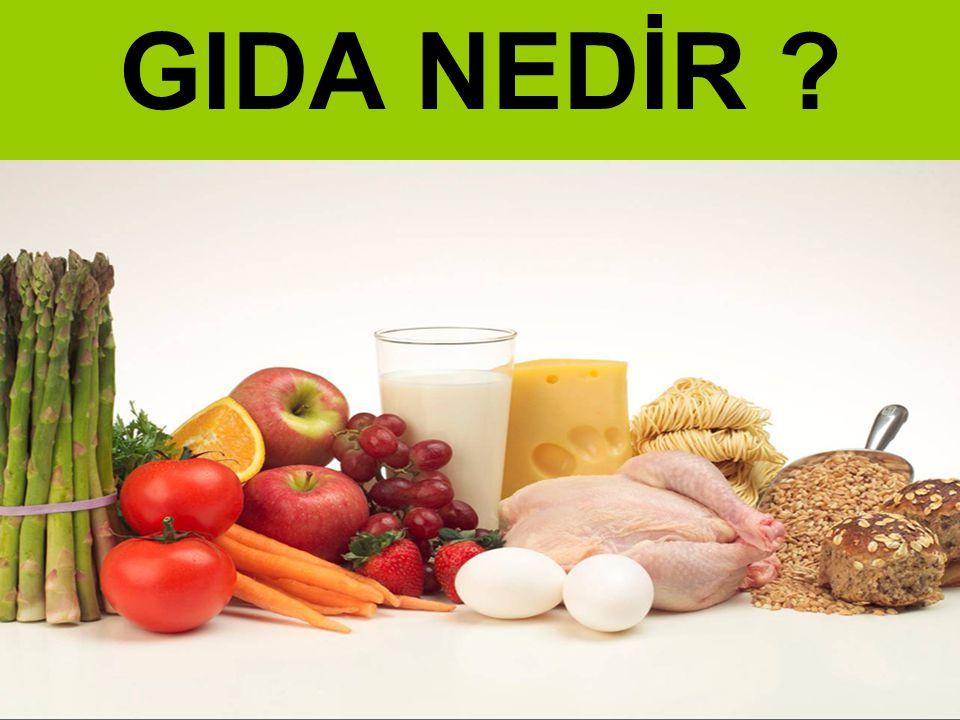 Protein, yağ, karbonhidrat, mineral maddeler, vitamin ve su gibi yaşam için gerekli olan maddelerden bir kısmını veya tamamını taşıyan ve besin ihtiyacımızı karşılayan lezzetli,doyurucu,sağlığa yararlı maddelere GIDA denir.