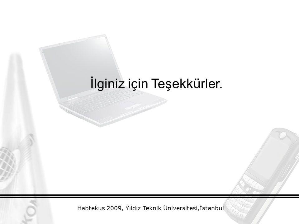 İlginiz için Teşekkürler. Habtekus 2009, Yıldız Teknik Üniversitesi,İstanbul