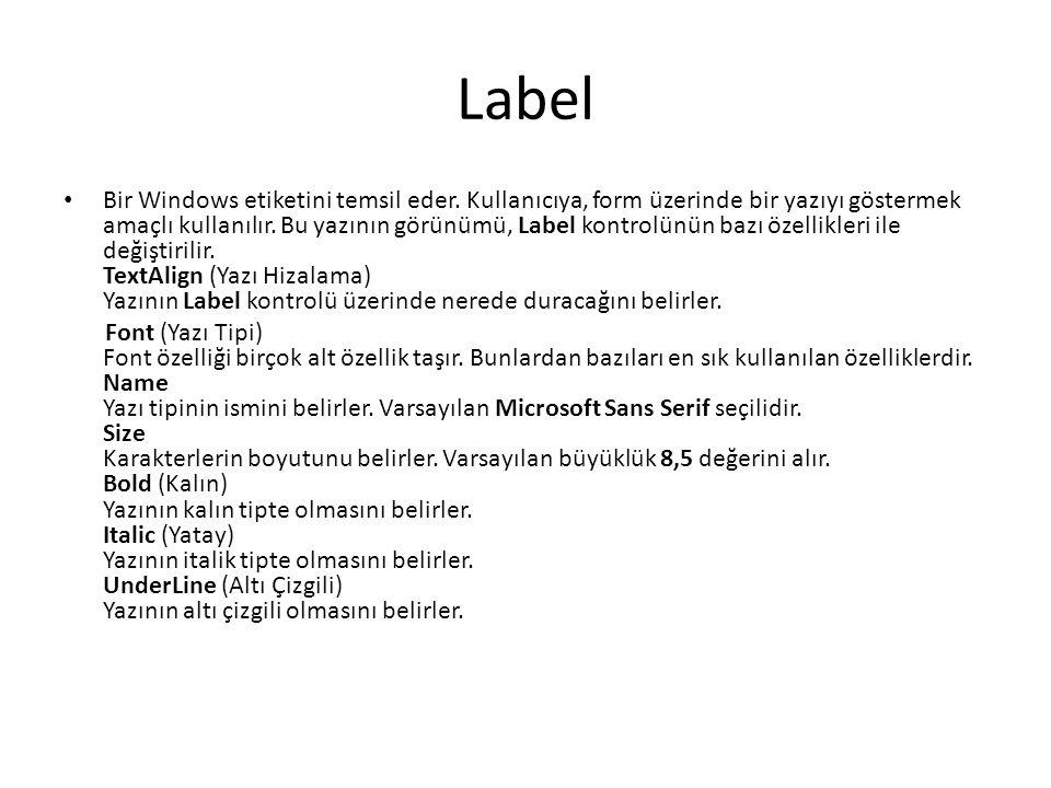 Label Bir Windows etiketini temsil eder.