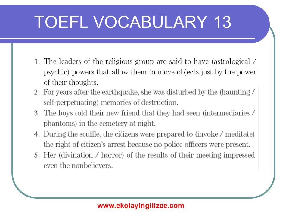 www.ekolayingilizce.com TOEFL VOCABULARY 13