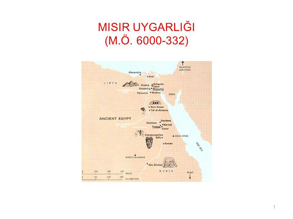 MISIR UYGARLIĞI (M.Ö. 6000-332) 1