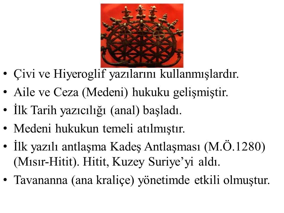 Çivi ve Hiyeroglif yazılarını kullanmışlardır. Aile ve Ceza (Medeni) hukuku gelişmiştir. İlk Tarih yazıcılığı (anal) başladı. Medeni hukukun temeli at