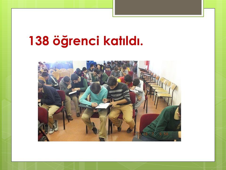 138 öğrenci katıldı.