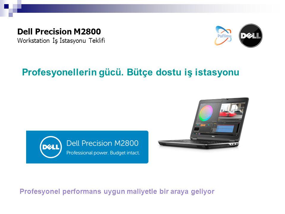 Profesyonellerin gücü. Bütçe dostu iş istasyonu Dell Precision M2800 Workstation İş İstasyonu Teklifi Profesyonel performans uygun maliyetle bir araya