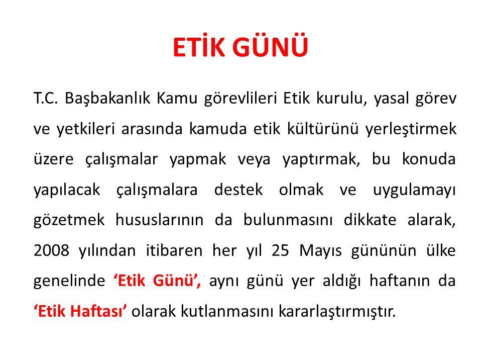 ETİK GÜNÜ T.C.
