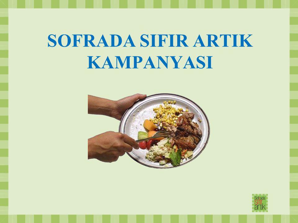 SOFRADA SIFIR ARTIK KAMPANYASI