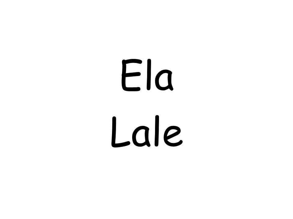Ela Lale