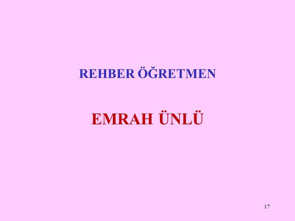 REHBER ÖĞRETMEN EMRAH ÜNLÜ 17