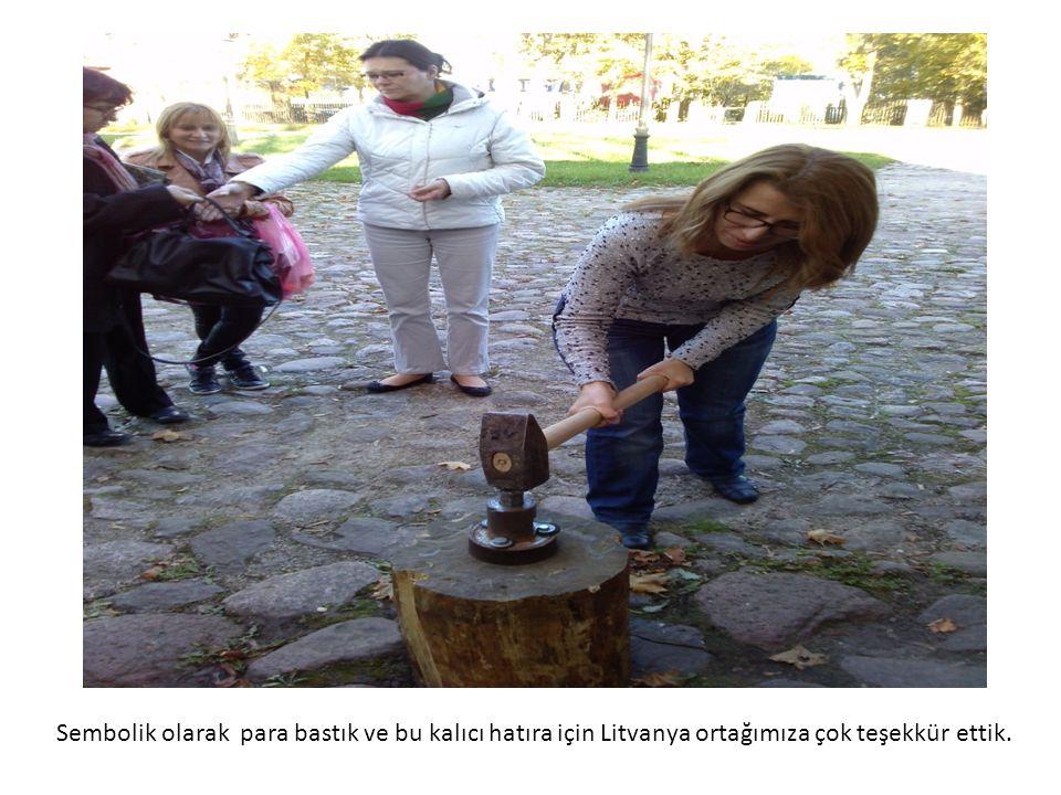 Sembolik olarak para bastık ve bu kalıcı hatıra için Litvanya ortağımıza çok teşekkür ettik.