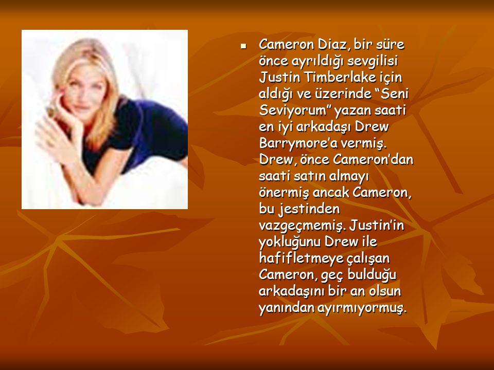 Cameron Diaz, bir süre önce ayrıldığı sevgilisi Justin Timberlake için aldığı ve üzerinde Seni Seviyorum yazan saati en iyi arkadaşı Drew Barrymore'a vermiş.