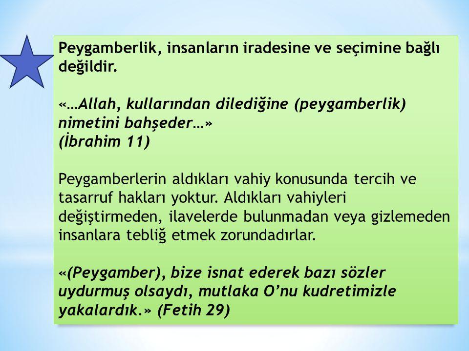 Hz. Muhammed'in Peygamberlik Yönü Peygamberleri diğer insanlardan ayıran en önemli özellik onların vahiy almalarıdır. Peygamberler Allah'ın elçiliği g