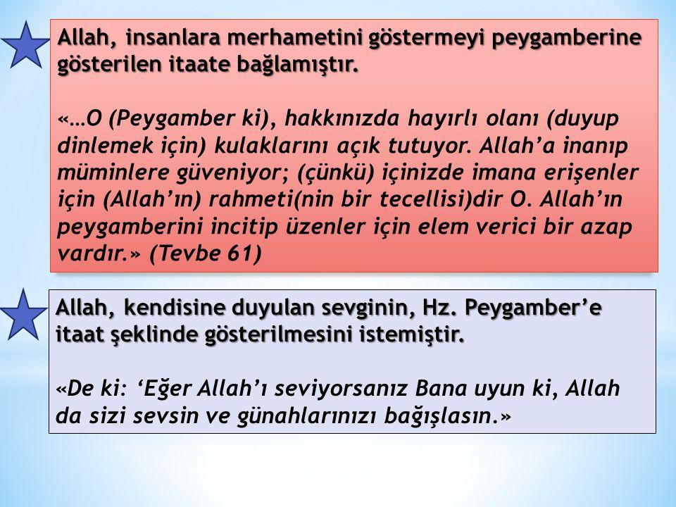 Hz. Muhammed'e İtaat Hz. Peygamber'in içinde bulunduğu topluma çeki-düzen verebilmesi için onlar üzerinde otorite sağlaması gerekiyordu. Bu nedenle pe