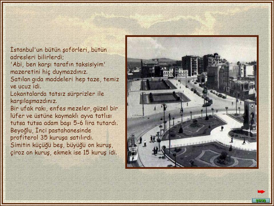 Boğazın ve Kadıköy tarafının bugün çoğu kapanmış iskelelerinden de vızır vızır vapur işlerdi.