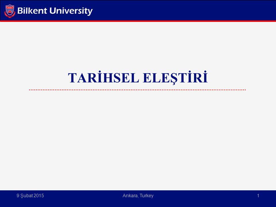 9 Şubat 2015Ankara, Turkey1 TARİHSEL ELEŞTİRİ