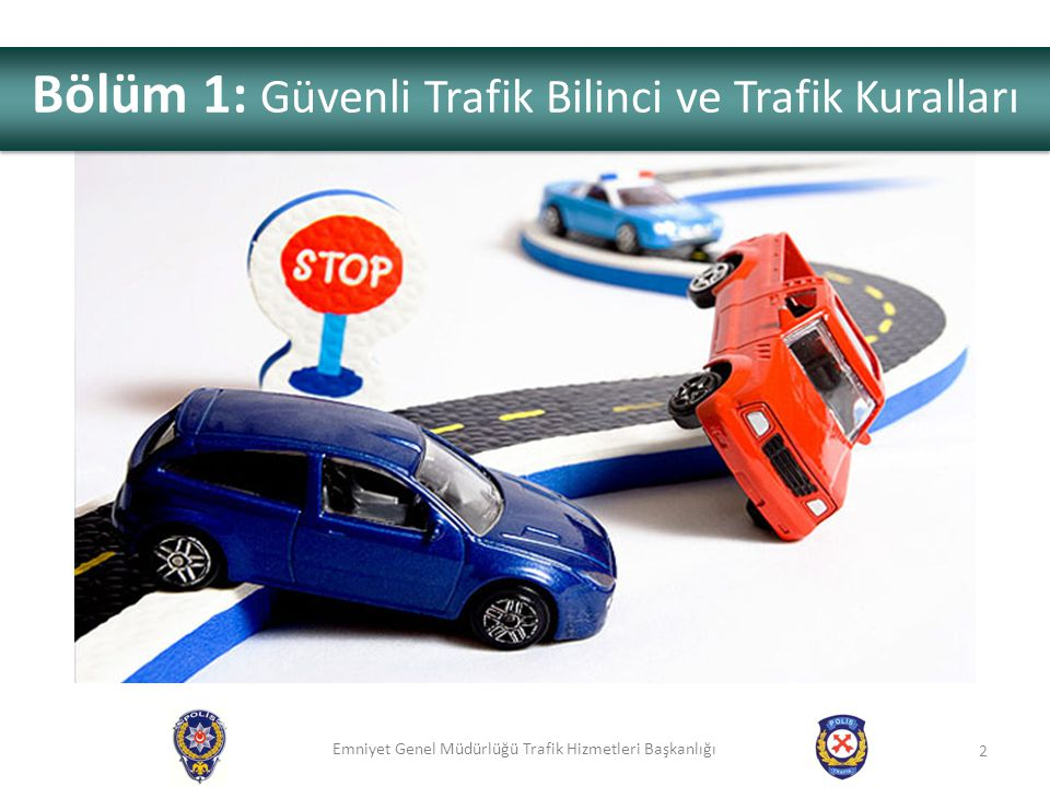 Emniyet Genel Müdürlüğü Trafik Hizmetleri Başkanlığı Karayollarında meydana gelen trafik kazaları ile ilgili olarak; (KTY Md.