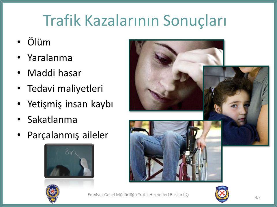Emniyet Genel Müdürlüğü Trafik Hizmetleri Başkanlığı 4.,5.