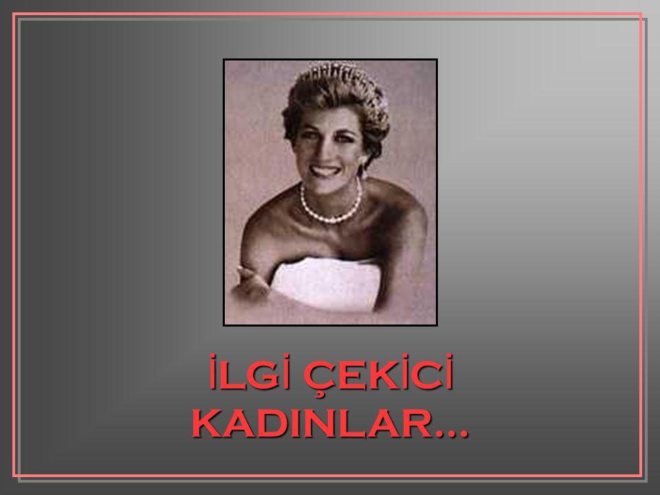 İ LG İ ÇEK İ C İ KADINLAR...