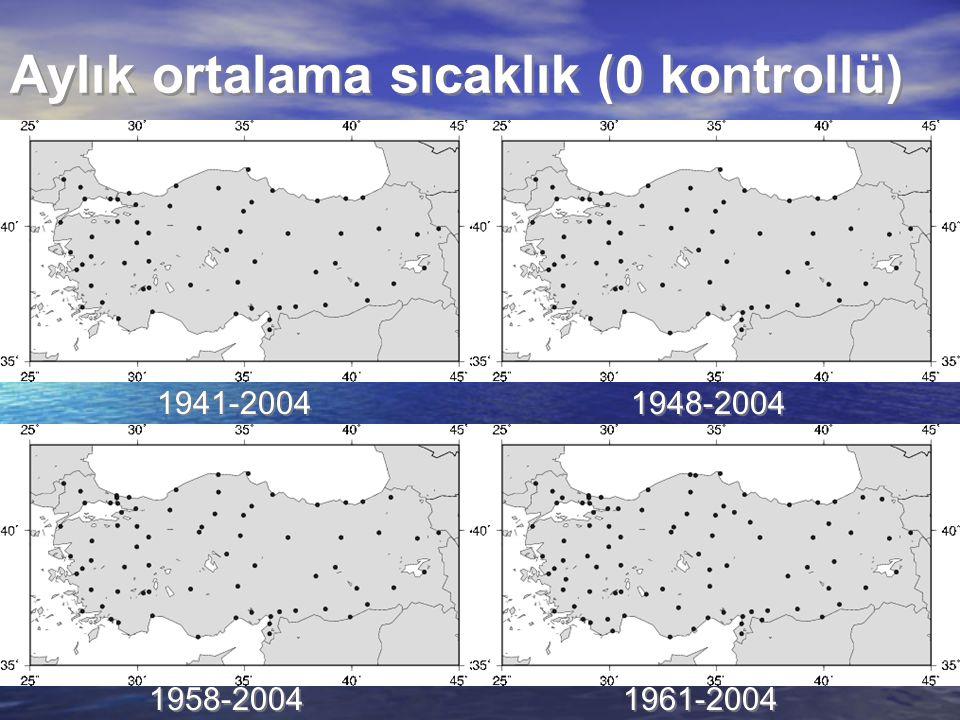 Aylık ortalama sıcaklık (0 kontrollü) 1941-2004 1948-2004 1958-2004 1961-2004