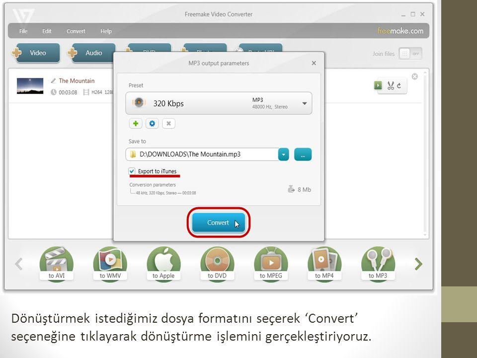 Dönüştürmek istediğimiz dosya formatını seçerek 'Convert' seçeneğine tıklayarak dönüştürme işlemini gerçekleştiriyoruz.