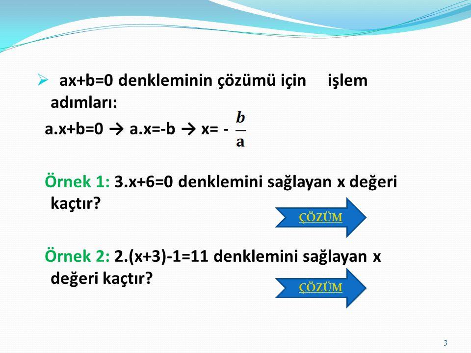  a ve b birer gerçel sayı ve a≠0 olmak üzere, a.x+b=0 şeklindeki ifadelere birinci dereceden bir bilinmeyenli denklemler denir.  Bir denklemde eşitl