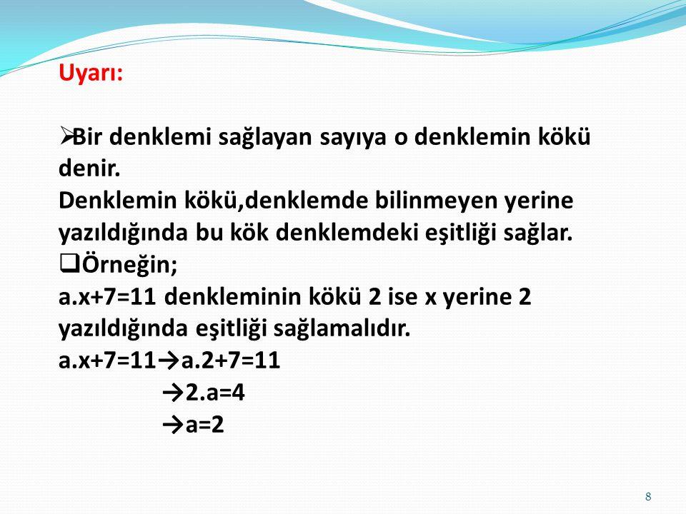 2x+3=2x+5 denkleminde 2x ler birbirini götürür. Geriye kalan 3=5 eşitliği yanlış olduğundan çözüm kümesi Ø dir. 3x-1=3(x+4)-13 denkleminde parantez da
