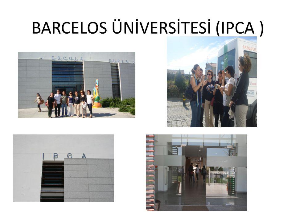 BARCELOS ÜNİVERSİTESİ (IPCA )