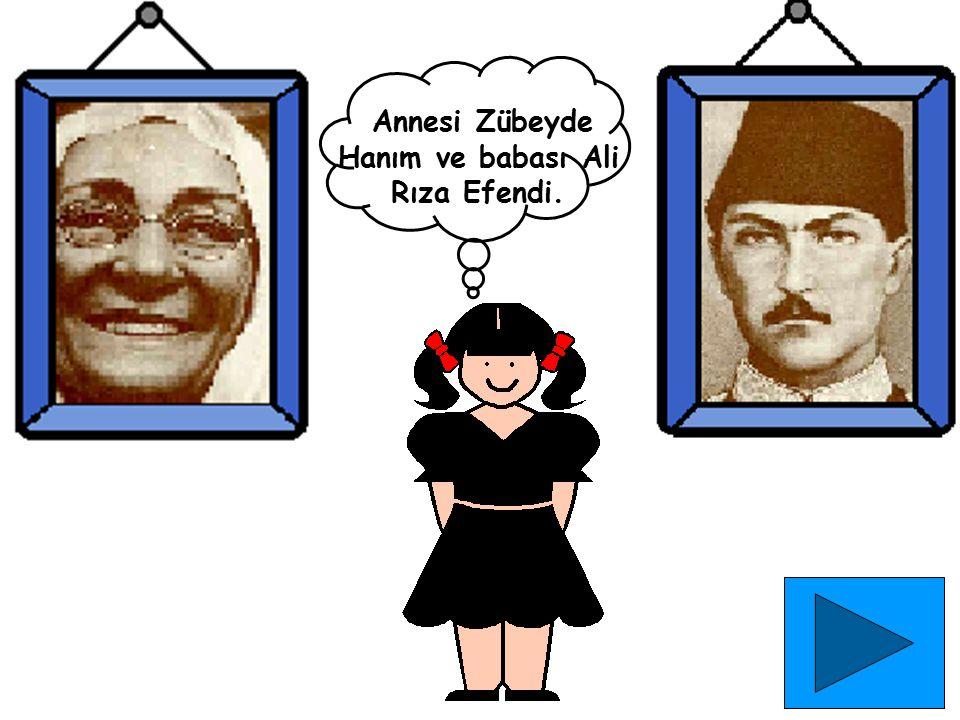 Annesi Zübeyde Hanım ve babası Ali Rıza Efendi.