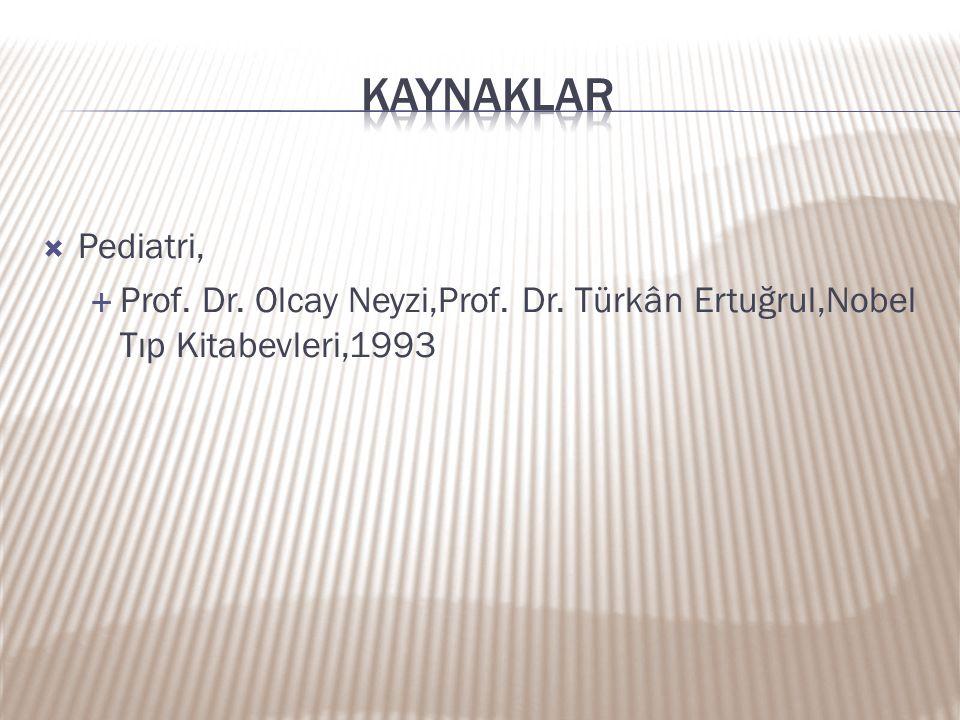  Pediatri,  Prof. Dr. Olcay Neyzi,Prof. Dr. Türkân Ertuğrul,Nobel Tıp Kitabevleri,1993