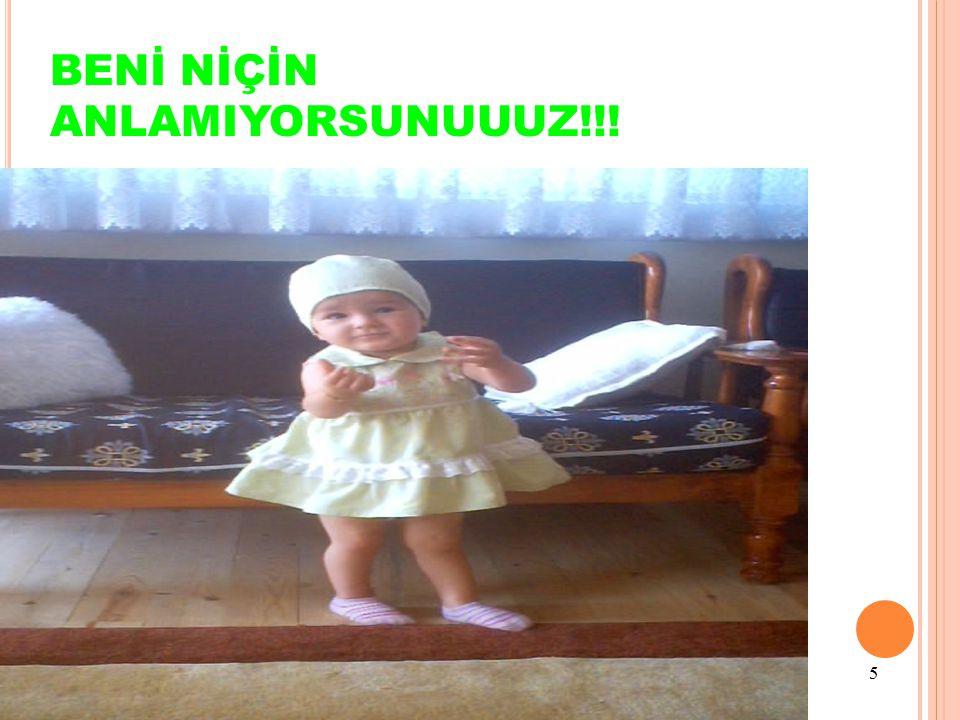 5 BENİ NİÇİN ANLAMIYORSUNUUUZ!!!