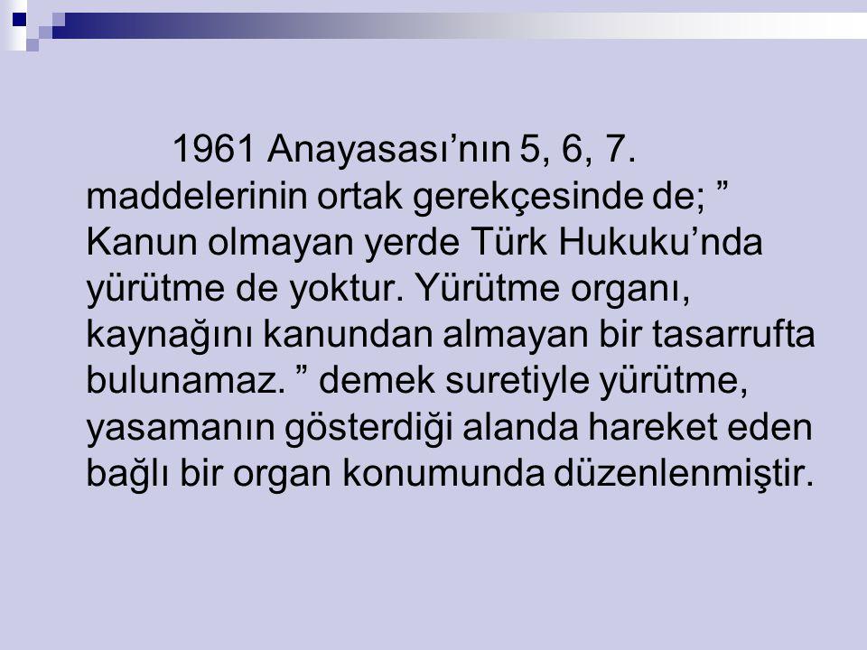 1961 Anayasası'nın 5, 6, 7.