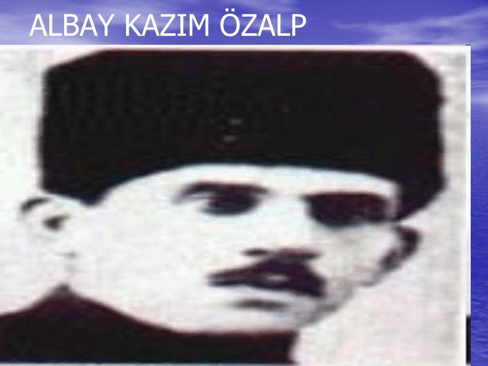ALBAY KAZIM ÖZALP