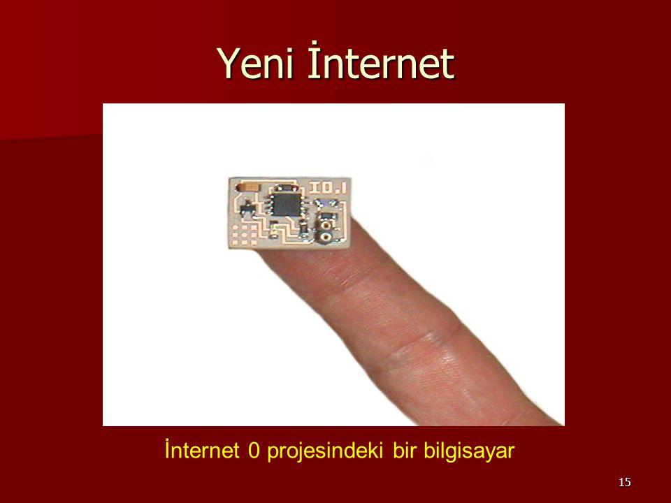 15 Yeni İnternet İnternet 0 projesindeki bir bilgisayar