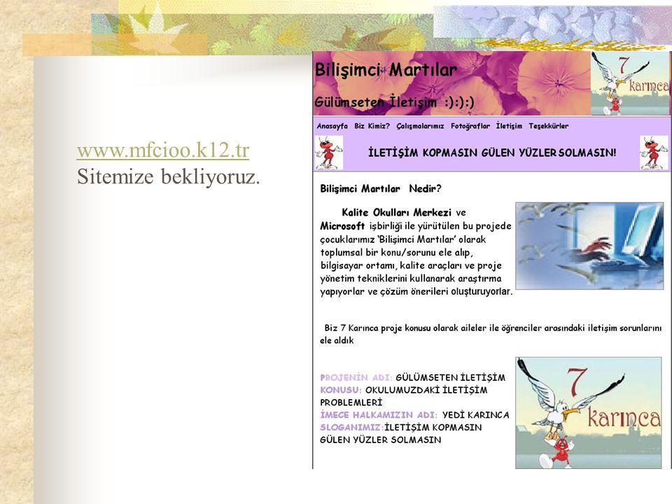 www.mfcioo.k12.tr Sitemize bekliyoruz.