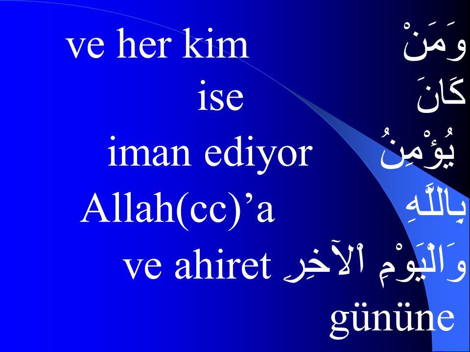 فَلْيُكْرِمْ ikram etsin ضَيْفَهُ misafirine وَمَنْ كَانَ ve her kim ise يُؤْمِنُ iman ediyorsa بِاللَّهِ Allah(cc)'a