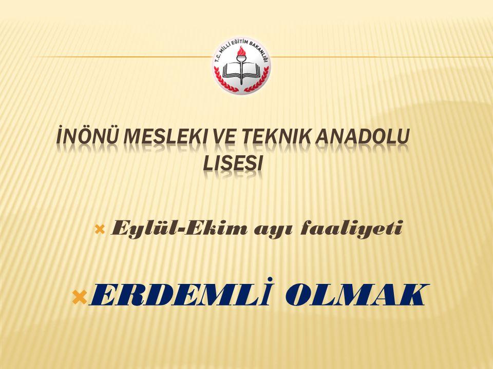  Eylül-Ekim ayı faaliyeti  ERDEML İ OLMAK