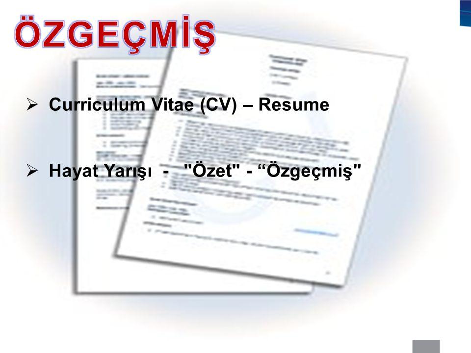  Curriculum Vitae (CV) – Resume  Hayat Yarışı -