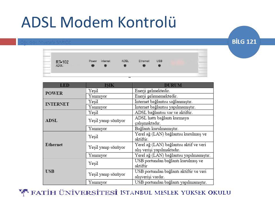 BİLG 121 ADSL Modem Kontrolü