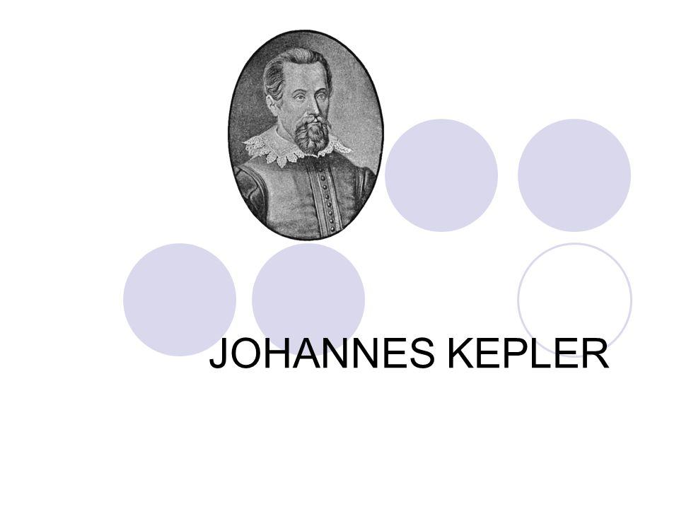 Johannes Kepler 27 aralık 1571 günü 14.30da Almanya'nın Weil der Stadt şehrinde doğdu.