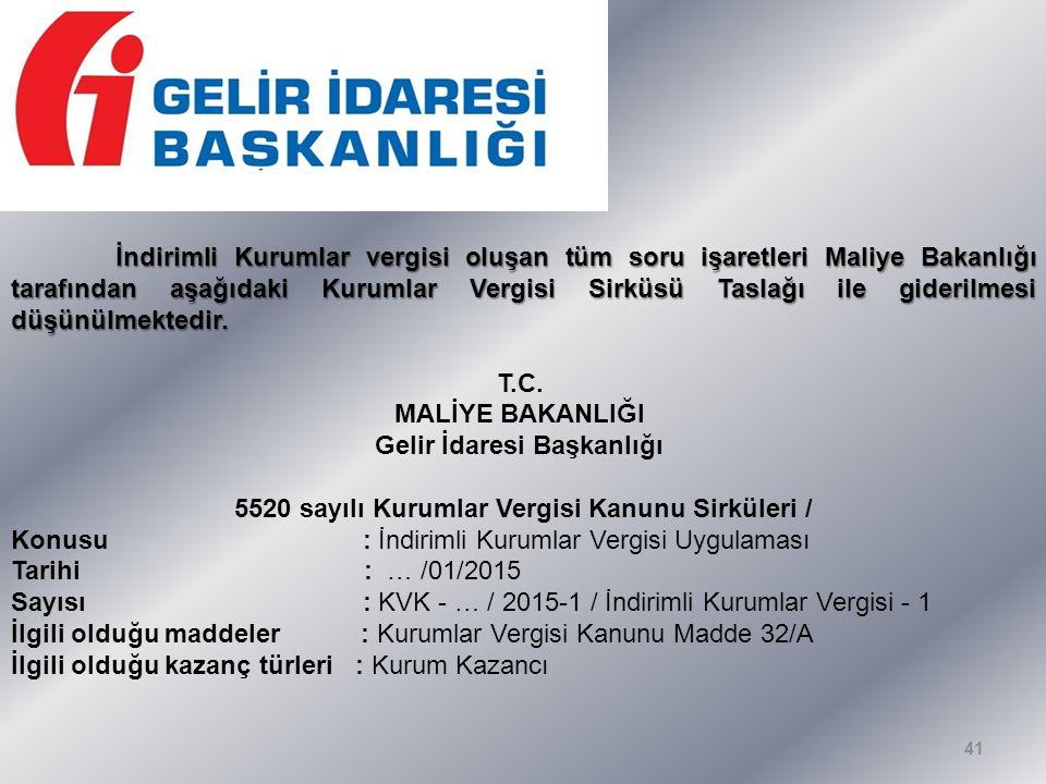 41 İndirimli Kurumlar vergisi oluşan tüm soru işaretleri Maliye Bakanlığı tarafından aşağıdaki Kurumlar Vergisi Sirküsü Taslağı ile giderilmesi düşünülmektedir.
