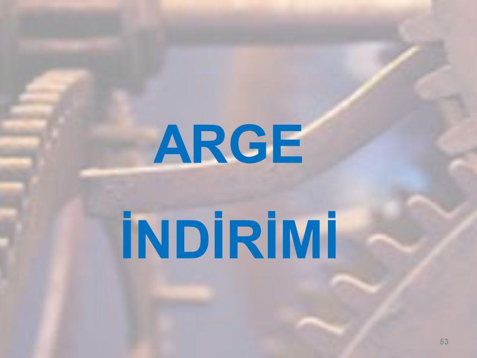 ARGE İNDİRİMİ 53