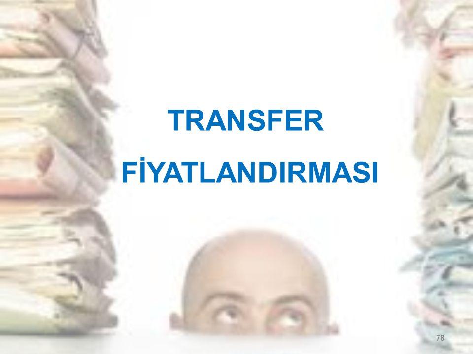 TRANSFER FİYATLANDIRMASI 78