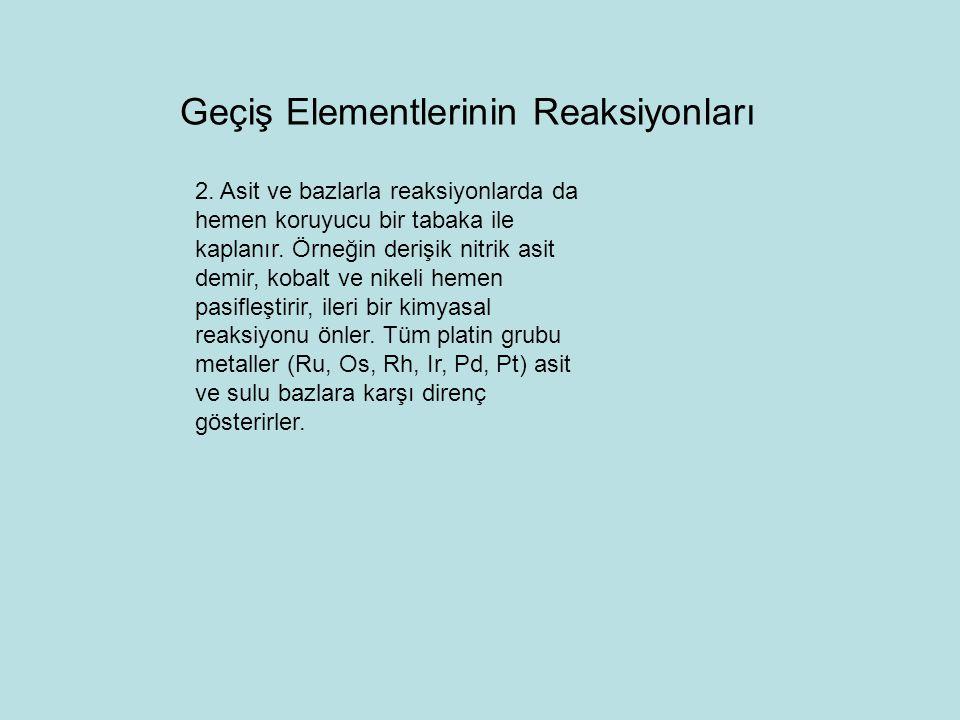 Geçiş Elementlerinin Reaksiyonları 3.